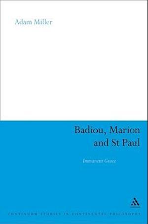 Badiou, Marion and St Paul af Adam Miller