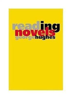 Reading Novels af George Hughes