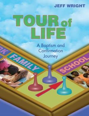 Tour of Life af Jeff Wright