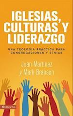 Iglesias, Culturas y Liderazgo af Juan Martinez, Mark Branson