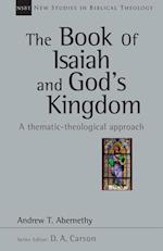 The Book of Isaiah and God's Kingdom (New Studies in Biblical Theology)