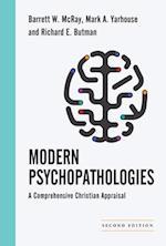 Modern Psychopathologies (Christian Association for Psychological Studies Books)