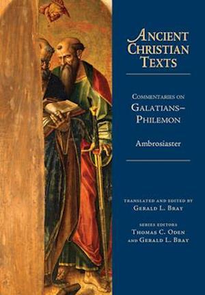Bog, hardback Commentaries on Galatians-Philemon af Ambrosiaster
