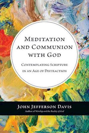 Meditation and Communion With God af John Jefferson Davis