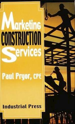Marketing Construction Services af Paul Pryor