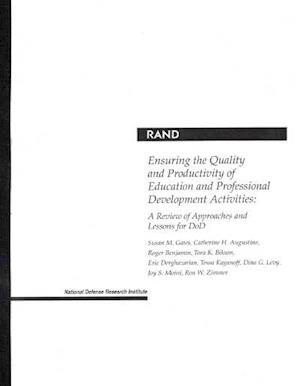 Ensuring the Quality and Productivity of Education and Professional Development Activities af Et Al, Roger Benjamin