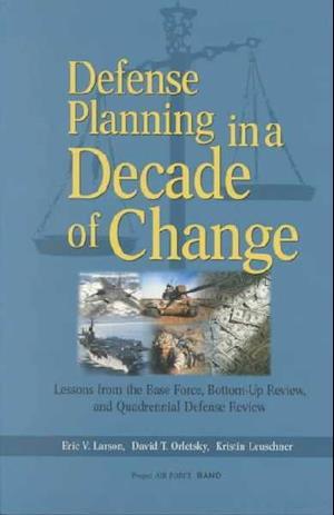 Defense Planning in a Decade of Change af Eric V. Larson