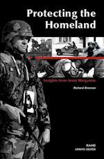 Protecting the Homeland af Richard Brennan