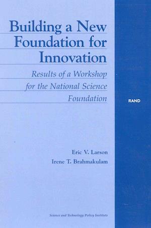 Building a New Foundation for Innovation af Eric V. Larson