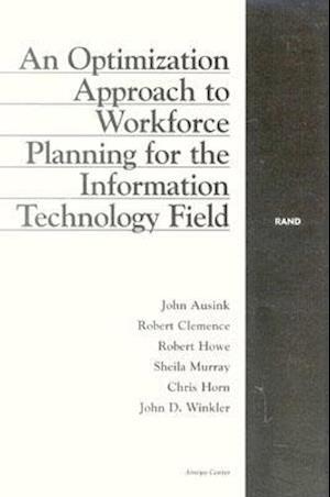 An Optimization Approach to Workforce Planning for the Information Technology Field af Robert Howe, Chris Horn