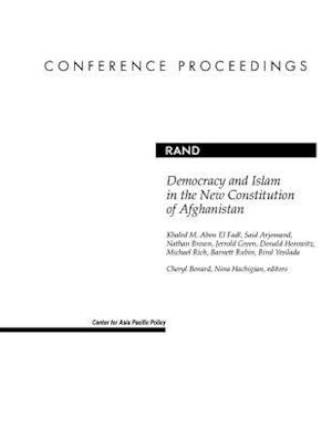Democracy and Islam in the New Constitution of Afghanistan af Nathan Brown, Said Arjomand, Michael Rich