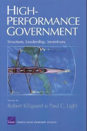 High Performance Goverment af Paul Charles Light, Robert Klitgaard