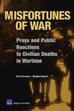 Misfortunes of War af Eric V. Larson