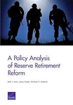 A Policy Analysis of Reserve Retirement Reform