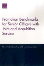 Promotion Benchmarks for Senior Officers with Joint and Acquisition Service