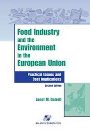 Food Industry and the Environment in the European Union af Janet Dalzell