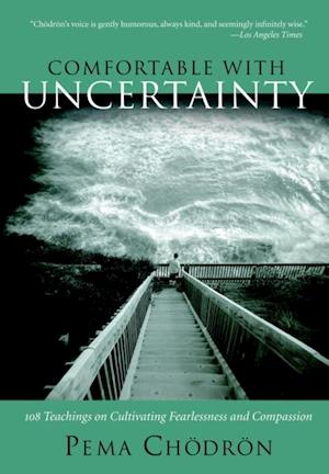 Comfortable with Uncertainty af Pema Chodron