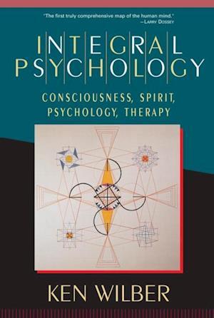 Integral Psychology af Ken Wilber