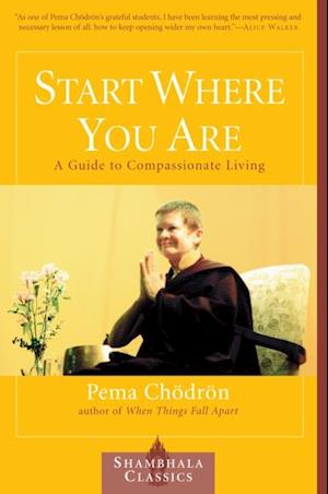 Start Where You Are af Pema Chodron