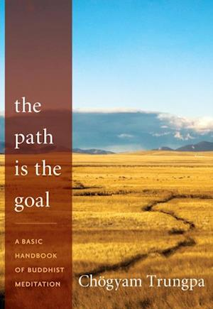 Path Is the Goal af Chogyam Trungpa