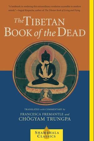 Tibetan Book of the Dead af Chogyam Trungpa, Francesca Fremantle