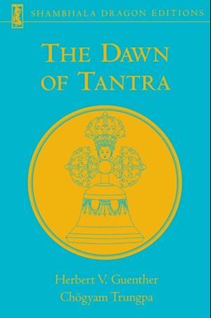 Dawn of Tantra af Chogyam Trungpa, Herbert V. Guenther