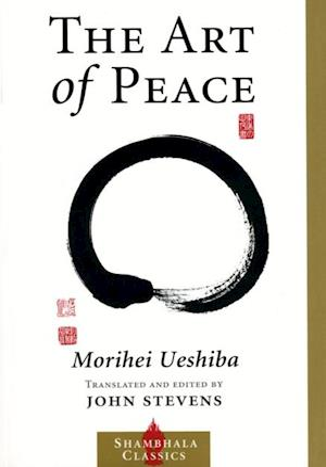 Art of Peace af Morihei Ueshiba