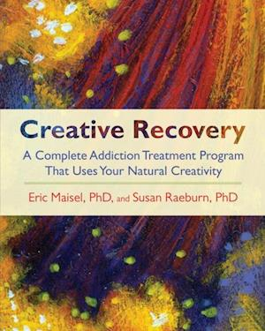 Creative Recovery af Eric Maisel, Susan Raeburn
