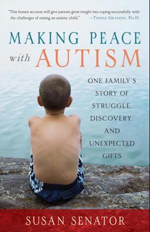 Making Peace with Autism af Susan Senator