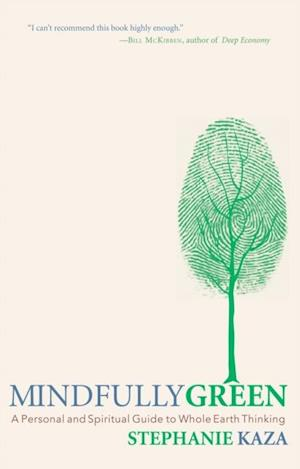 Mindfully Green af Stephanie Kaza