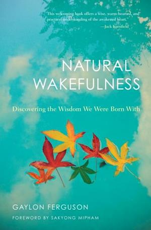 Natural Wakefulness af Gaylon Ferguson