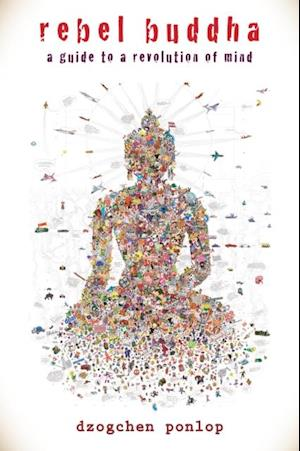Rebel Buddha af Dzogchen Ponlop