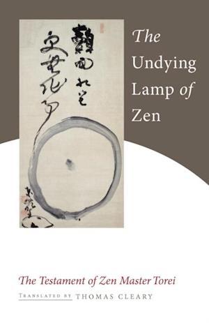 Undying Lamp of Zen af Torei Enji