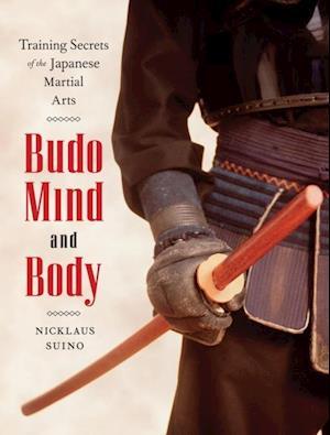 Budo Mind and Body af Nicklaus Suino