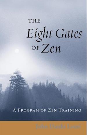 Eight Gates of Zen af John Daido Loori