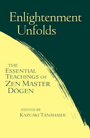 Enlightenment Unfolds af Kazuaki Tanahashi
