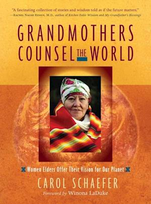 Grandmothers Counsel the World af Carol Schaefer