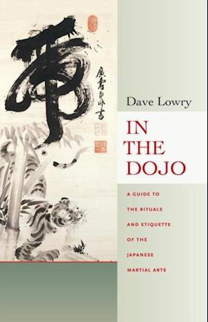 In the Dojo af Dave Lowry