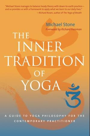 Inner Tradition of Yoga af Michael Stone