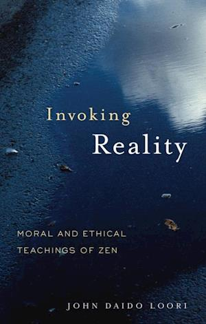 Invoking Reality af John Daido Loori