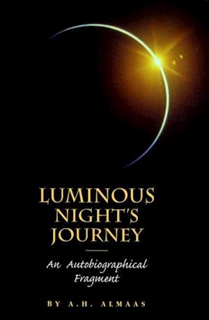 Luminous Night's Journey af A. H. Almaas