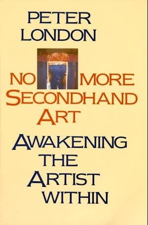 No More Secondhand Art af Peter London