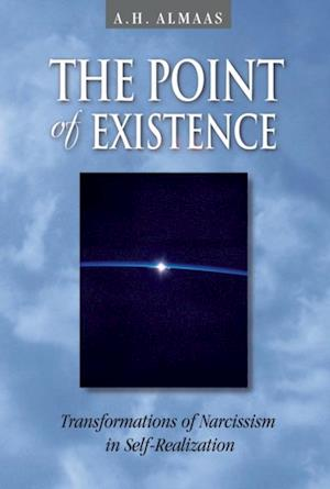 Point of Existence af A. H. Almaas