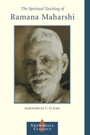 Spiritual Teaching of Ramana Maharshi af Ramana Maharshi
