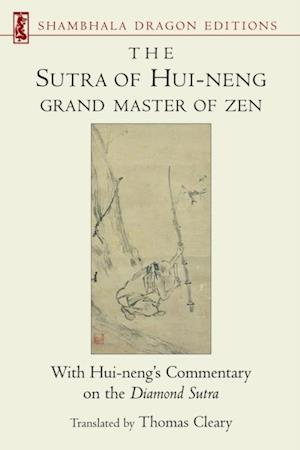 Sutra of Hui-neng, Grand Master of Zen af Thomas Cleary