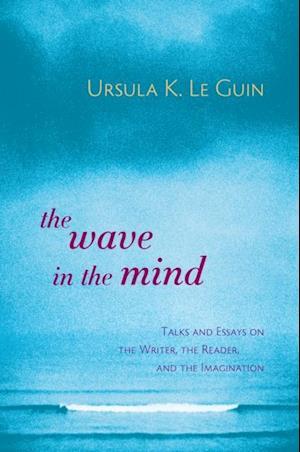 Wave in the Mind af Ursula K. Le Guin