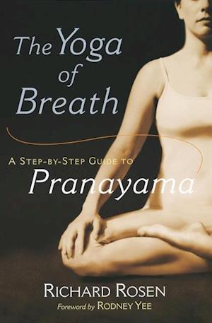 Yoga of Breath af Richard Rosen