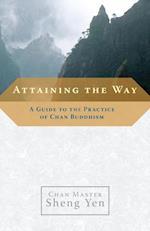 Attaining the Way af Master Sheng-Yen