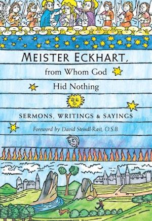 Meister Eckhart, from Whom God Hid Nothing
