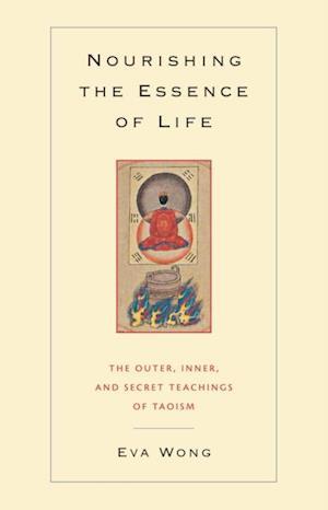 Nourishing the Essence of Life af Eva Wong